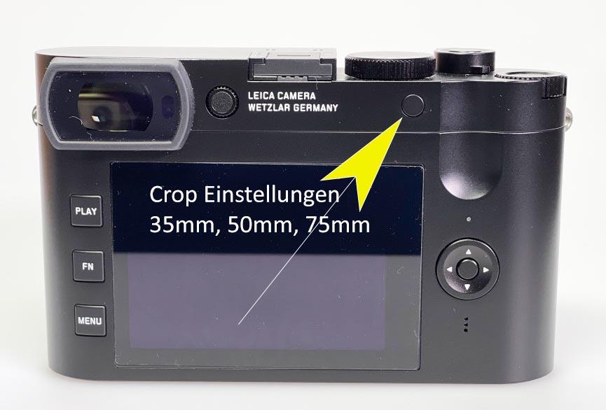 Leica Q2, die Crop Einstellungen auf der Rückseite